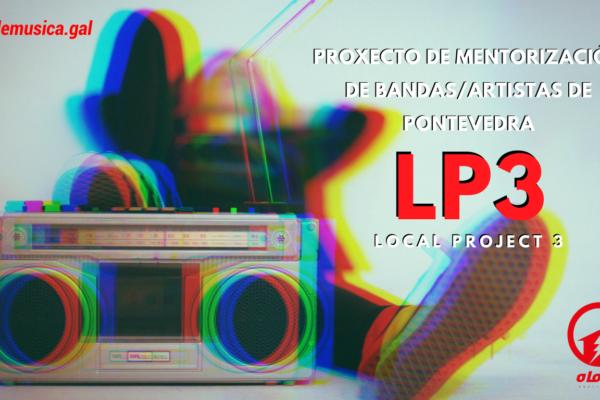 Inscríbete no LP3, mentorización para 4 bandas (TOP) de Pontevedra